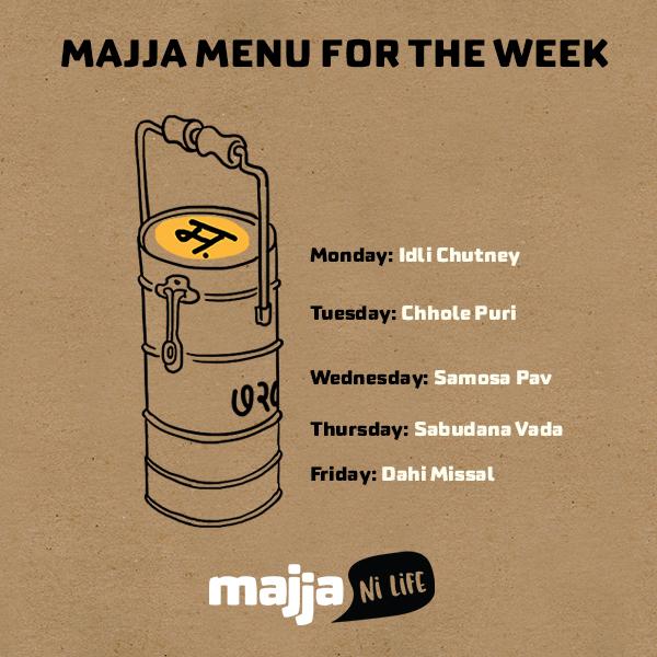 Majja menu for the week